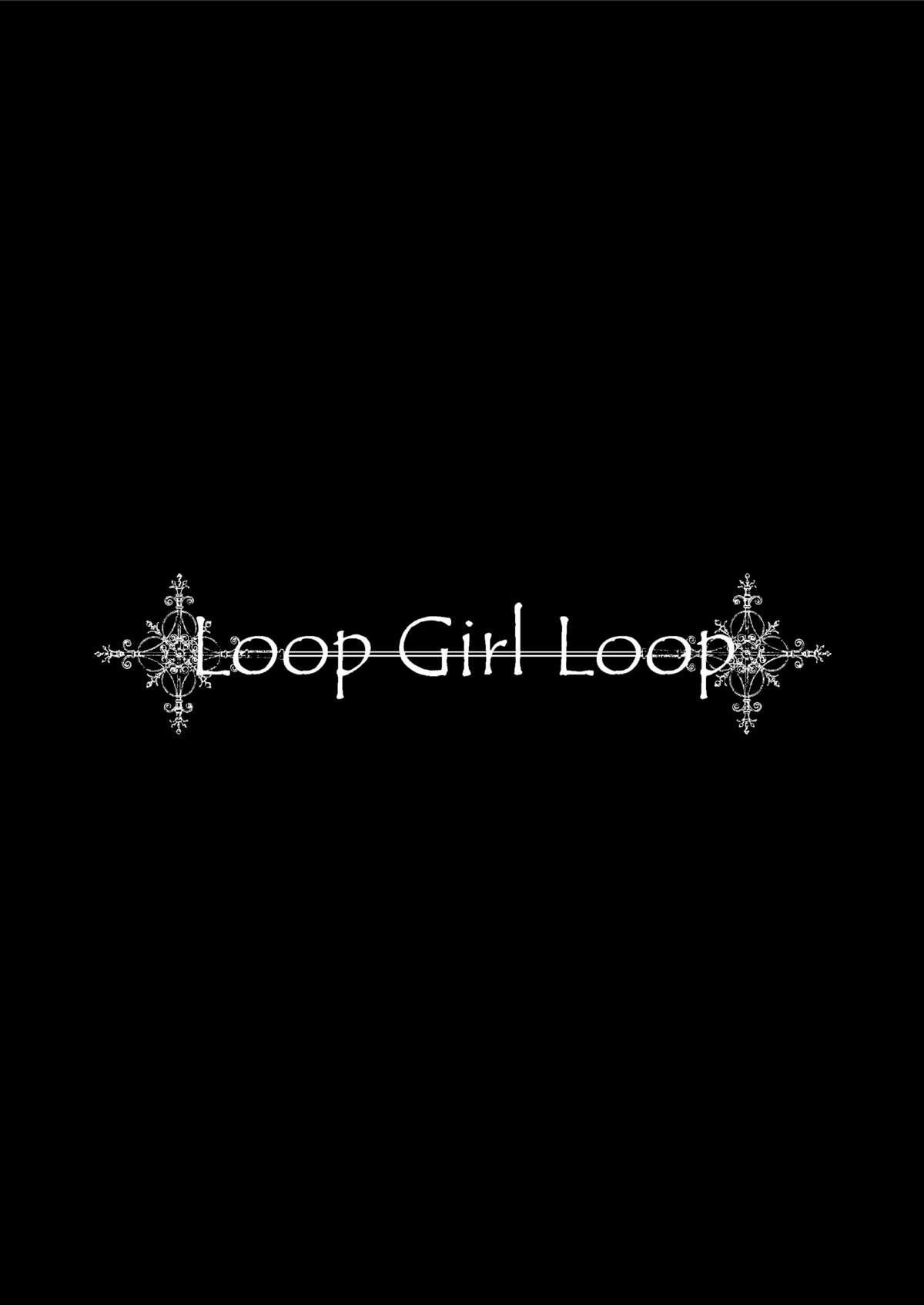 LOOP GIRL LOOP 2