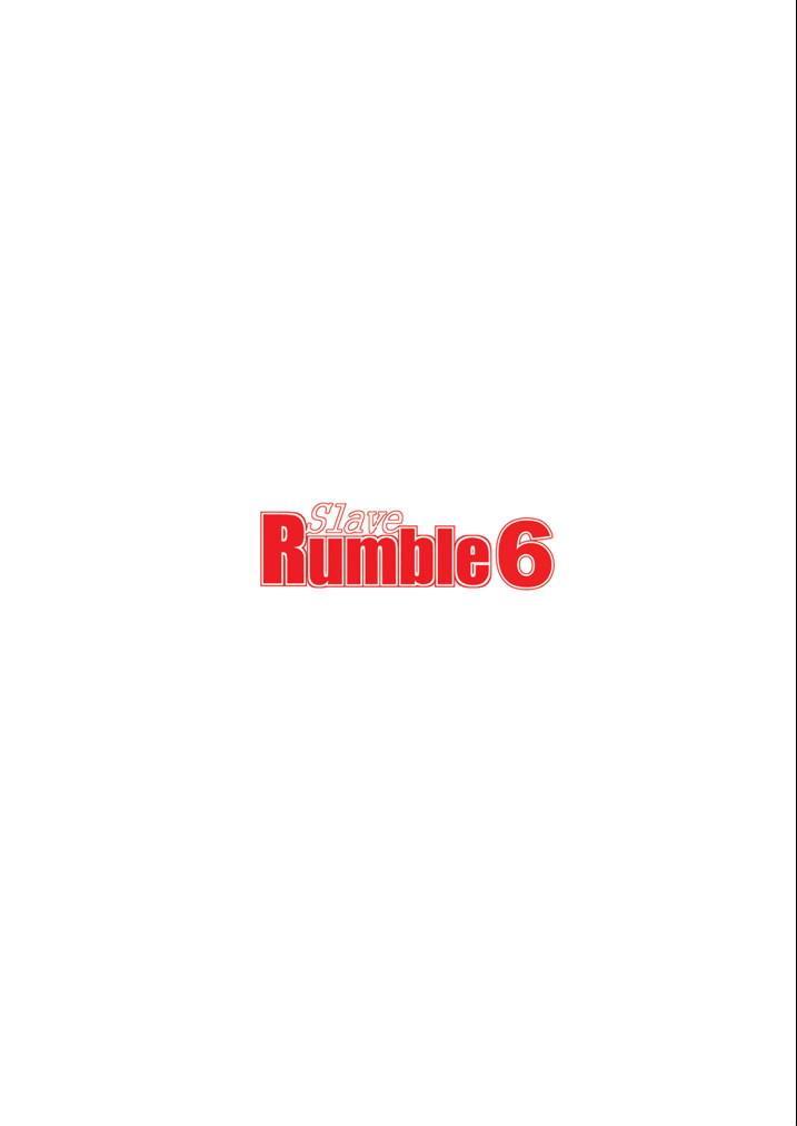 Slave Rumble 6 23