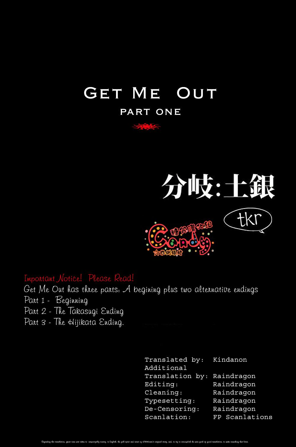 GET ME OUT 1