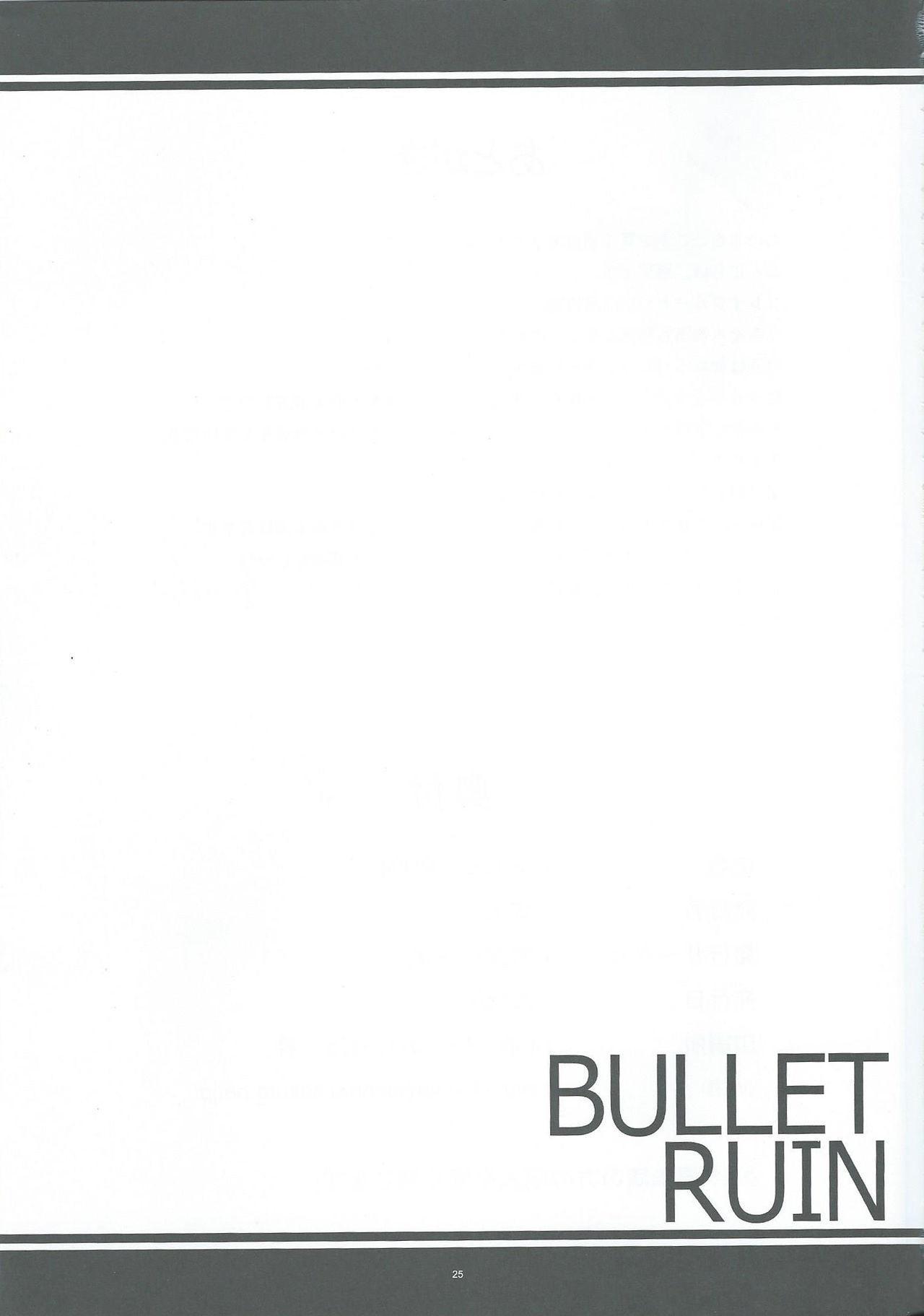 BULLET RUIN 23