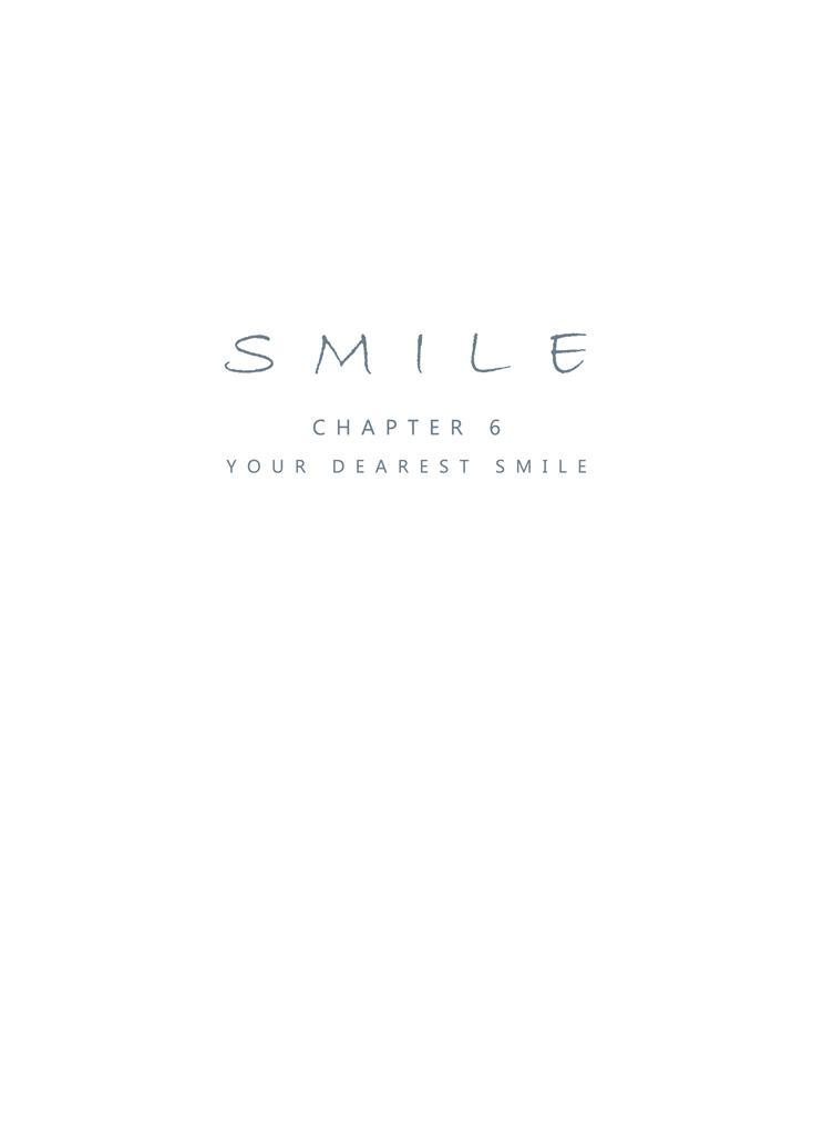 Smile Ch.06 - Your Dearest Smile 0