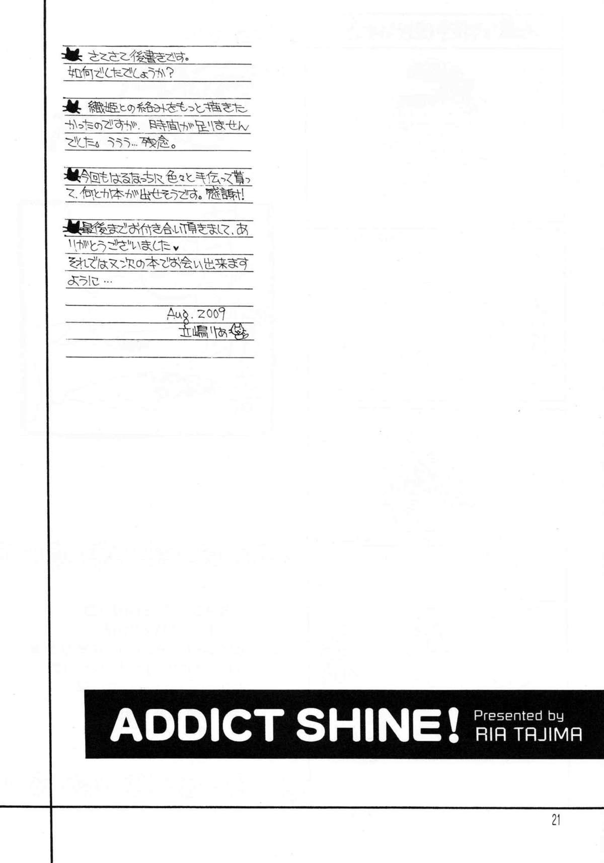 Addict Shine 19