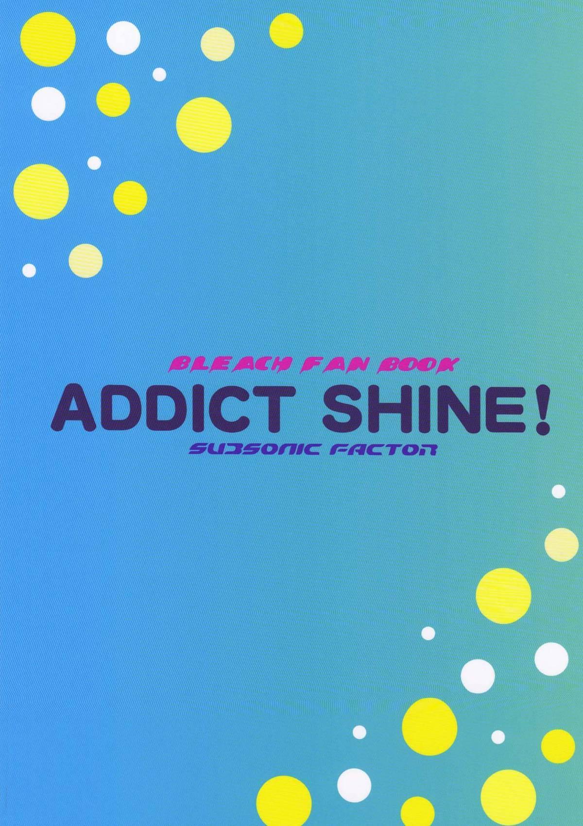 Addict Shine 21