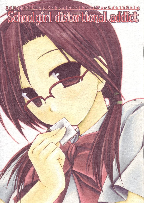 Schoolgirl distortional addict 0