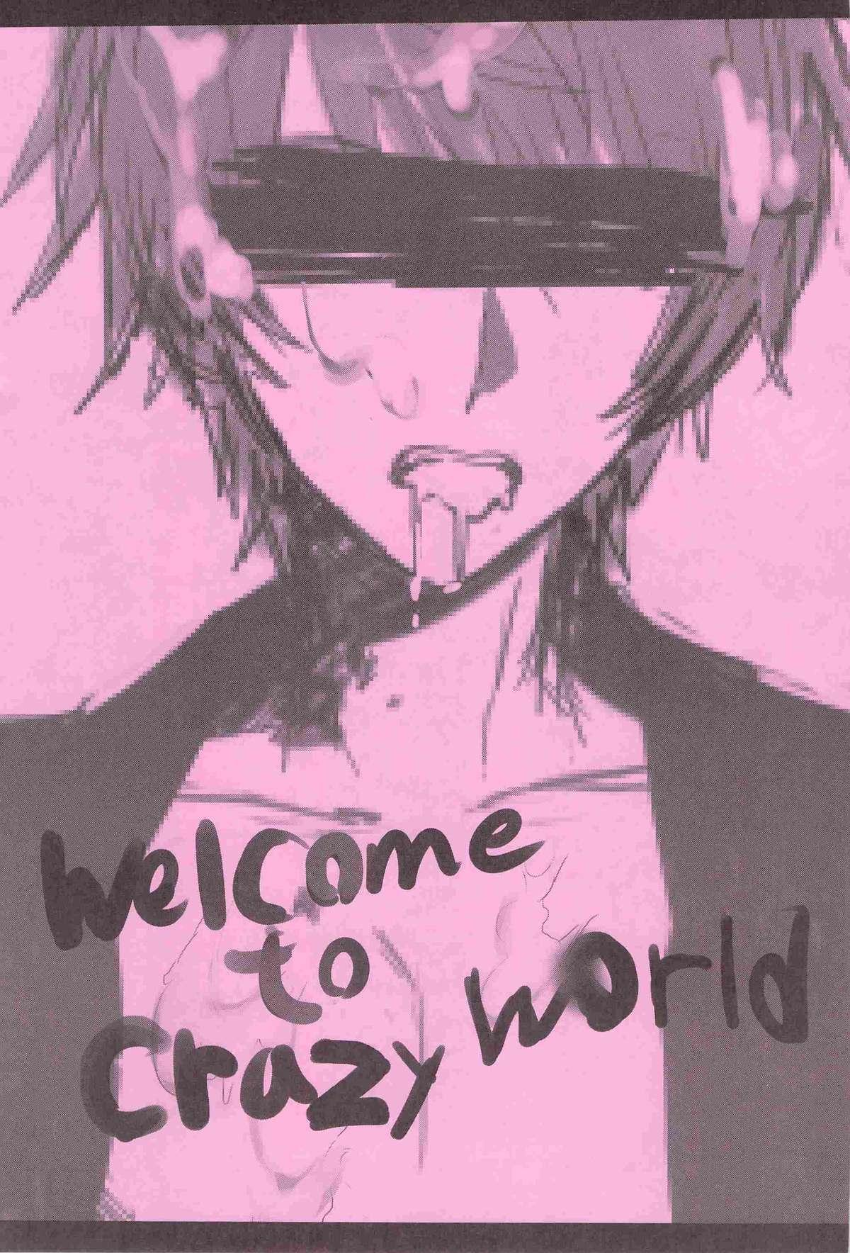 WELCOME TO CRAZY WORLD 1